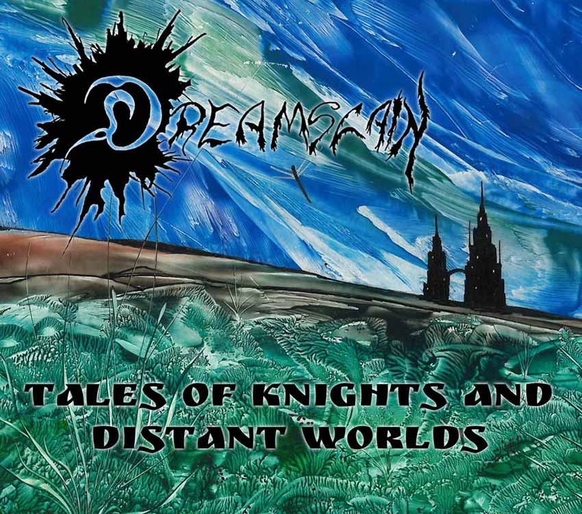 Dreamslain Tales of Knights and Distant Worlds